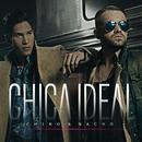 Chica Ideal/Chino & Nacho