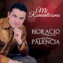 Mi Romanticismo/Horacio Palencia
