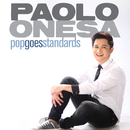 Pop Goes Standards/Paolo Onesa
