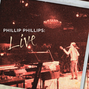 Phillip Phillips: Live/Phillip Phillips