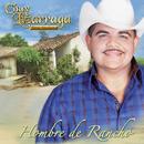 Hombre De Rancho/Chuy Lizárraga y Su Banda Tierra Sinaloense
