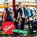 Last Night (Tristan's Animal Remix)/The Vamps