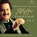 Numaaish, Vol. 2/Pankaj Udhas