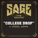 College Drop (feat. Kool John)/Sage The Gemini