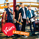 Last Night (Connor's Version)/The Vamps