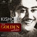 The Golden Melodies (Vol. 1)/Kishore Kumar