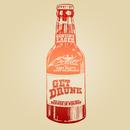 Get Drunk (feat. Dirt Nasty, Andy Milonakis)/Broiler
