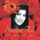 Seri Dewi Malam - A Love Story/Datuk Sharifah Aini