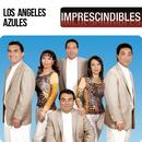 Imprescindibles/Los Ángeles Azules