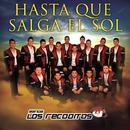 Hasta Que Salga El Sol/Banda Los Recoditos