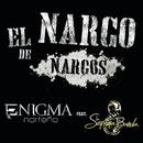 El Narco De Narcos (feat. La Séptima Banda)/Enigma Norteño