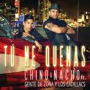Tú Me Quemas (feat. Gente De Zona, Los Cadillacs)/Chino & Nacho