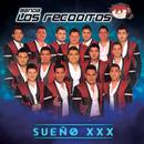 Sueño XXX/Banda Los Recoditos