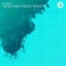 The BLU Magic Project Remix EP/iLL BLU