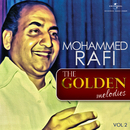 The Golden Melodies, Vol. 2/Mohammed Rafi