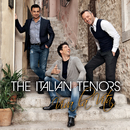 Viva La Vita/The Italian Tenors