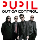 Out Of Control/Pupil