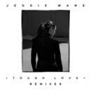 Tough Love (Remixes)/Jessie Ware