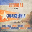 Cuba Colonia/Querbeat