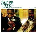 I Just Wanna Know (Wookie Acoustic Mix)/Taio Cruz