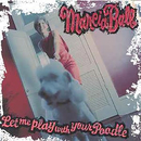 Let Me Play With Your Poodle/Marcia Ball