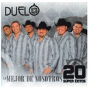 Lo Mejor De Nosotros (20 Súper Éxitos)/Duelo