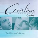 Esenciales (The Ultimate Collection)/Cristian Castro