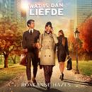 Wat Is Dan Liefde (Titelsong)/Roxeanne Hazes