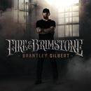 Fire & Brimstone/Brantley Gilbert