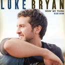 Doin' My Thing (Deluxe Edition)/Luke Bryan