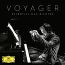 Voyager - Essential Max Richter/Max Richter
