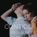 Contigo/Carlão