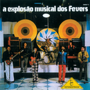 A Explosão Musical Dos Fevers/The Fevers