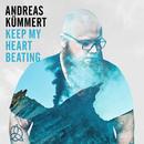 Keep My Heart Beating/Andreas Kümmert