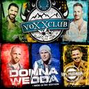 Donnawedda (I mog di so - Edition)/Voxxclub