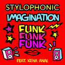 Imagination Funk Funk Funk (feat. Kena Anae)/Stylophonic