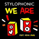 We Are (feat. Kena Anae)/Stylophonic