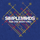 For One Night Only/Simple Minds