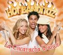 La Cucaracha Dance/Hot Banditoz