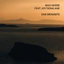 Das Wenigste (feat. Joy Denalane)/Max Herre