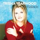 Ballads/Trisha Yearwood