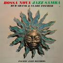 Bossa Nova Jazz Samba/Bud Shank, Clare Fischer