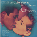 Music For A First Love/Dinah Washington