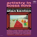 Artistry In Bossa Nova/Stan Kenton