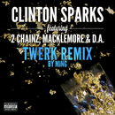 Gold Rush (Twerk Remix by MING) (feat. 2 Chainz, Macklemore, D.A.)/Clinton Sparks