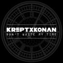 Don't Waste My Time/Krept & Konan