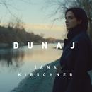 Dunaj/Jana Kirschner