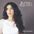 Parla Piu Piano/Battista Acquaviva