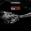 Prisoner 709 Live/Caparezza