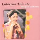 Caterina, Du Bist Musik/Caterina Valente
